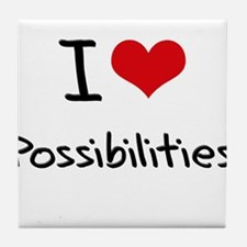I Love Possibilities Tile Coaster