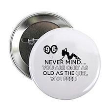 "96th year old birthday designs 2.25"" Button"