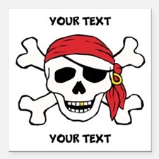 """PERSONALIZE Funny Pirate Square Car Magnet 3"""" x 3"""""""