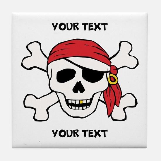PERSONALIZE Funny Pirate Tile Coaster