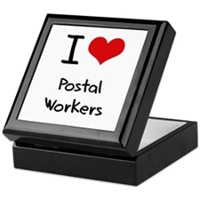 I Love Postal Workers Keepsake Box