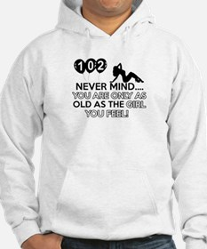102th year old birthday designs Hoodie