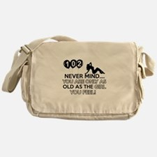 102th year old birthday designs Messenger Bag