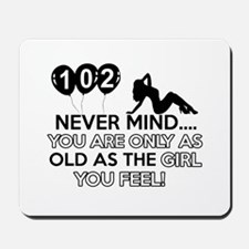 102th year old birthday designs Mousepad
