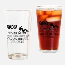 102th year old birthday designs Drinking Glass