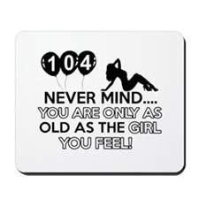 104th year old birthday designs Mousepad