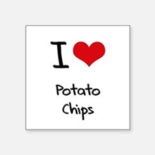 I Love Potato Chips Sticker