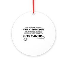 Funny Pixie-Bob designs Ornament (Round)