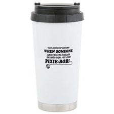 Funny Pixie-Bob designs Travel Coffee Mug