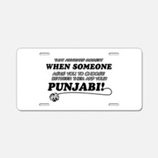 Funny Punjabi designs Aluminum License Plate