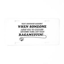 Funny Ragamuffin designs Aluminum License Plate