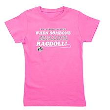 Funny Ragdoll designs Girl's Tee