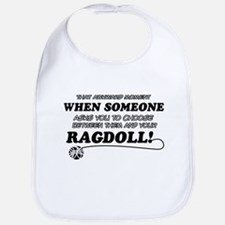Funny Ragdoll designs Bib