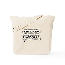 Funny Ragdoll designs Tote Bag