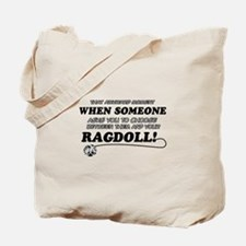 Funny Ragdoll designs Tote Bag