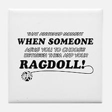 Funny Ragdoll designs Tile Coaster