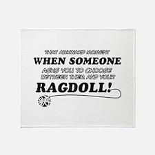 Funny Ragdoll designs Throw Blanket