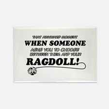 Funny Ragdoll designs Rectangle Magnet