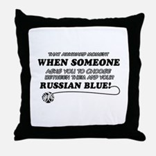 Funny Russian Blue designs Throw Pillow