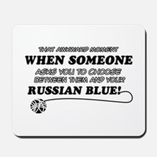 Funny Russian Blue designs Mousepad