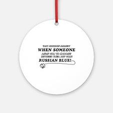 Funny Russian Blue designs Ornament (Round)