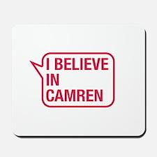 I Believe In Camren Mousepad