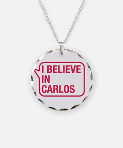 I Believe In Carlos Necklace