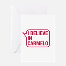 I Believe In Carmelo Greeting Card