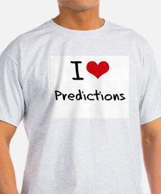I Love Predictions T-Shirt