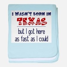 Not Born in Texas But baby blanket