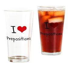 I Love Prepositions Drinking Glass