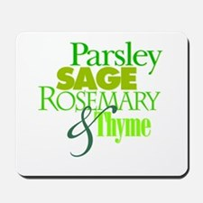 Parsley, Sage, Rosemary & Thyme Mousepad