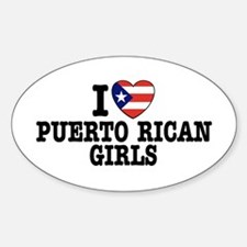 I Love Puerto Rican Girls Oval Decal