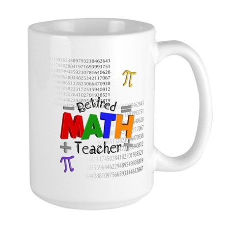 Retired Math Teacher 1 Mug