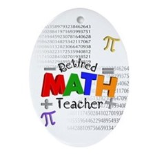 Retired Math Teacher 1 Ornament (Oval)