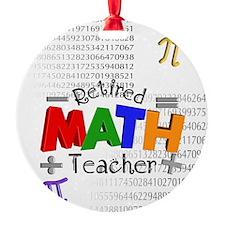 Retired Math Teacher 1 Ornament