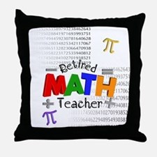 Retired Math Teacher 1 Throw Pillow