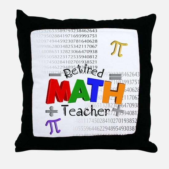 Retired Math Teacher 1 Throw Pillow