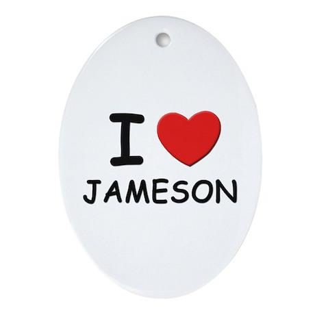 I love Jameson Oval Ornament