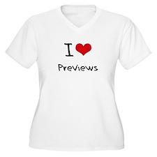 I Love Previews Plus Size T-Shirt