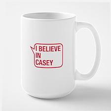 I Believe In Casey Mug