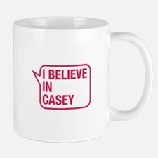I Believe In Casey Small Mugs