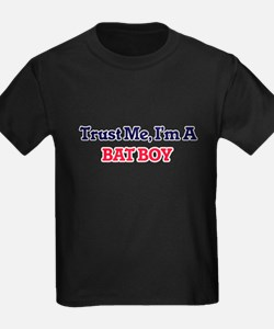 Trust me, I'm a Bat Boy T-Shirt