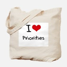 I Love Priorities Tote Bag