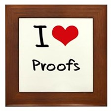 I Love Proofs Framed Tile