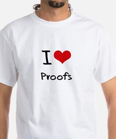 I Love Proofs T-Shirt