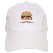 Behind This Sandwich Baseball Cap