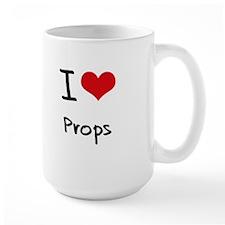 I Love Props Mug