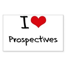 I Love Prospectives Decal