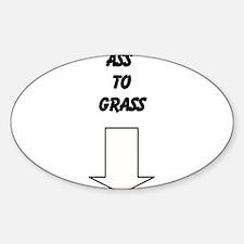 Ass to grass Decal
